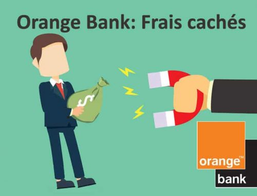 Orange bank: Frais cachés