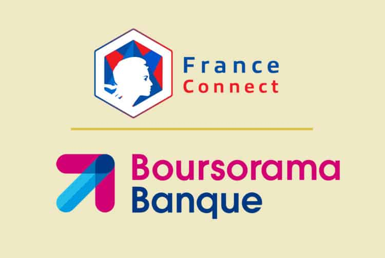 France Connect et Boursorama
