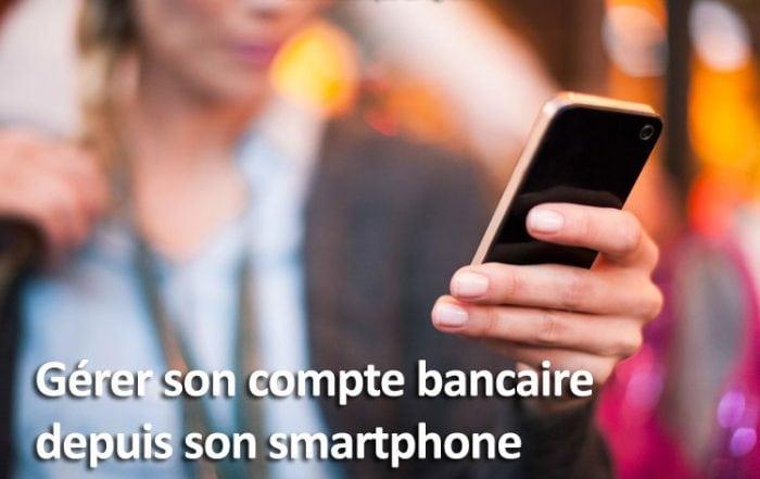 Gestion compte bancaire depuis smartphone