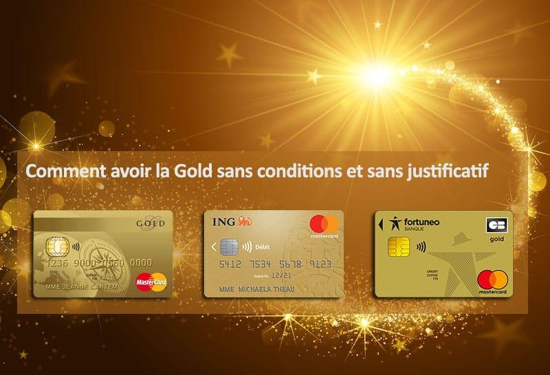 Carte Gold sans condition et justificatif