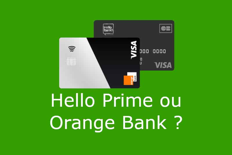hello prime ou visa premium orange bank
