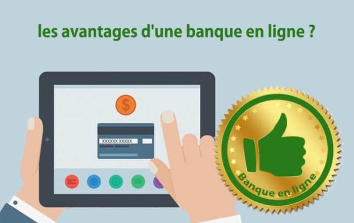 les avantages d'une banque en ligne