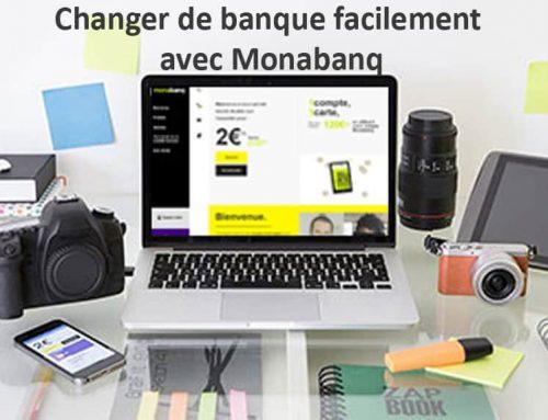 Changer de banque facilement avec Monabanq