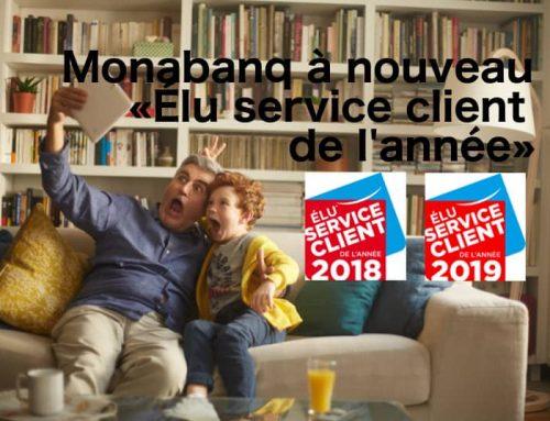 Monabanq à nouveau «ÉLu Service Client de l'Année 2019»