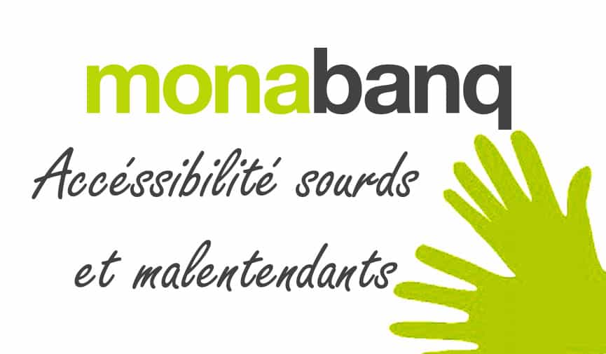 monabanq sourds et malentendants