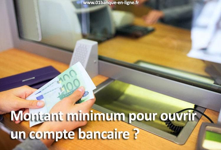 Montant minimum pour ouvrir un compte bancaire