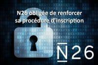 N26 sécurité inscription