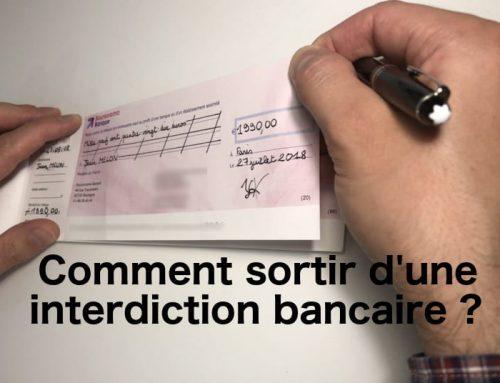 Comment sortir d'une interdiction bancaire ?