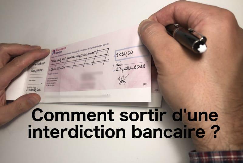 Comment Sortir D Une Interdiction Bancaire 01 Banque En Ligne