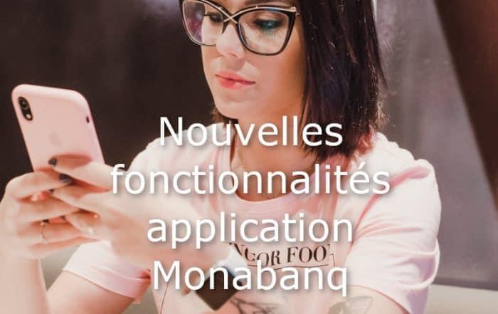 nouvelles fonctionnalites 2020 appli monabanq