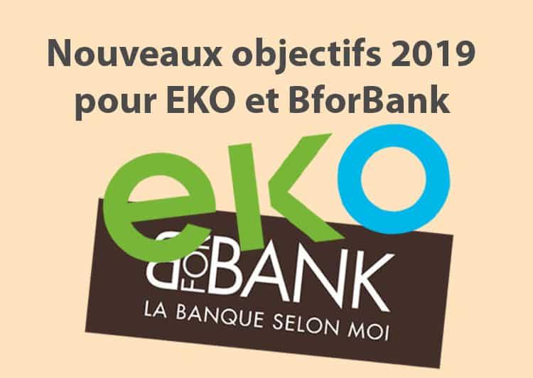 nouveaux objectifs 2019 pour eko et bforbank  u2013 01 banque en ligne
