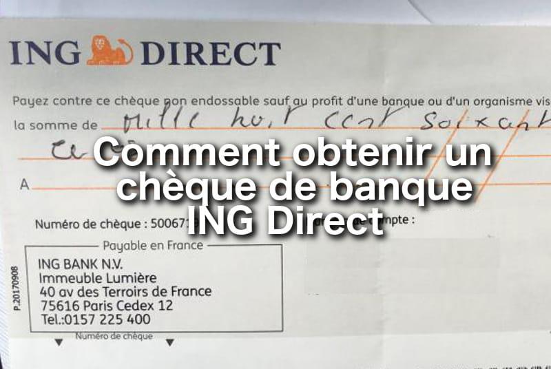 comment obtenir un ch u00e8que de banque ing direct    u2013 01 banque en ligne