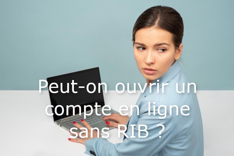ouvrir compte banque en ligne sans RIB