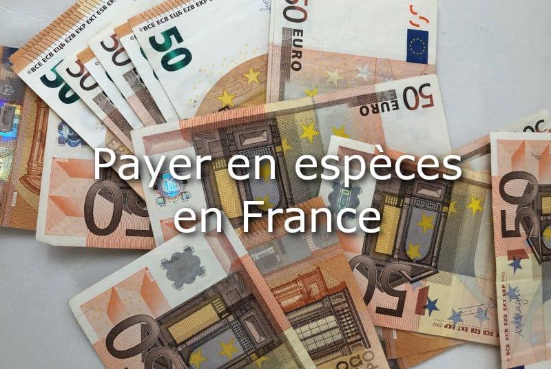 payer en argent liquide france