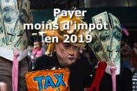 payer moins d impot en 2019