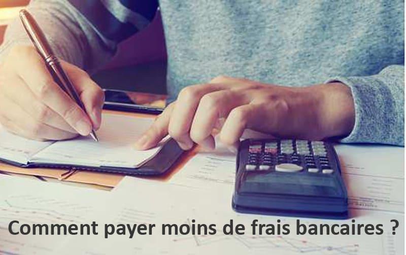 payer moins de frais bancaires