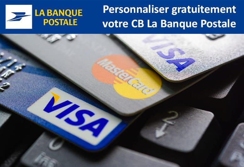 Personnaliser gratuitement carte bancaire la banque postale