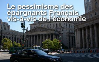 pessimisme francais epargne