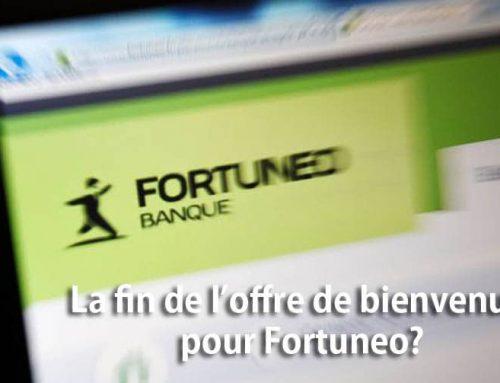 La fin de l'offre de bienvenue pour Fortuneo