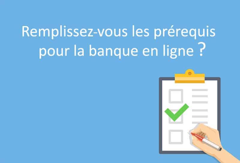 pr u00e9requis pour ouvrir un compte dans une banque en ligne  u2013 01 banque en ligne