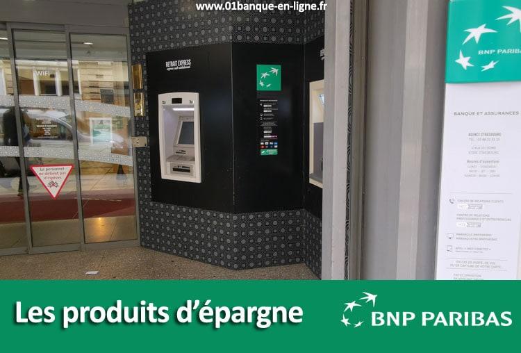 Les produits d'épargne de BNP Paribas