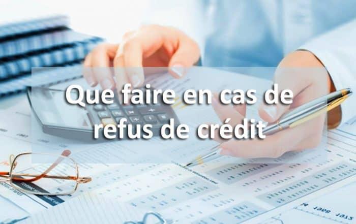 Refus de crédit que faire ?