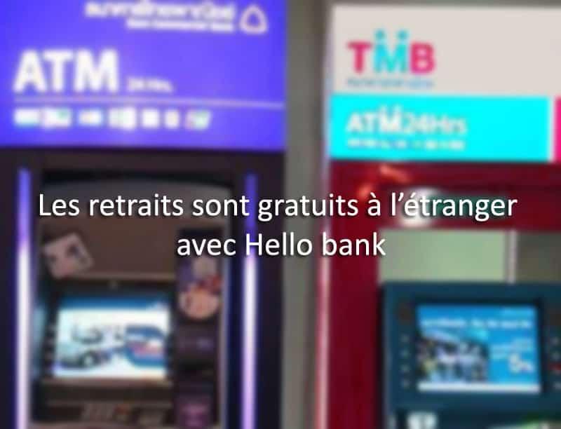 retrait argent etranger hello bank