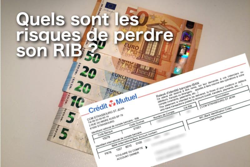 Quels Sont Les Risques De Perdre Son Rib 01 Banque En Ligne