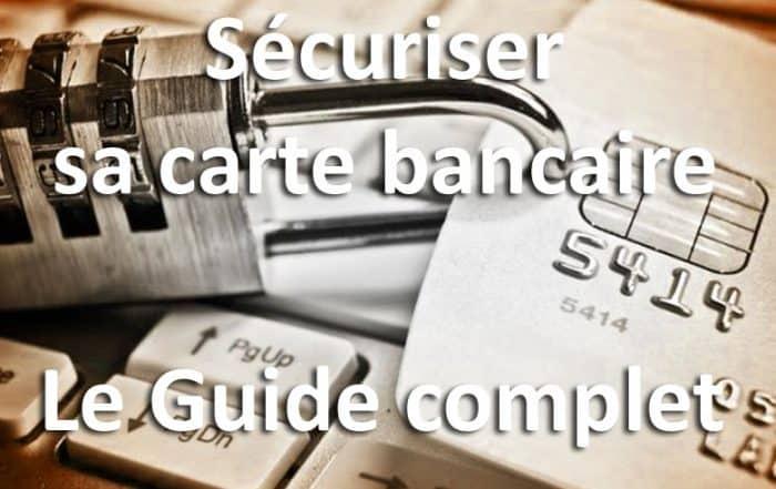 sécuriser carte bancaire