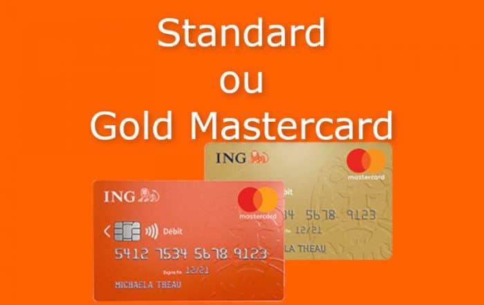 standard mastercard ou gold mastercard ING