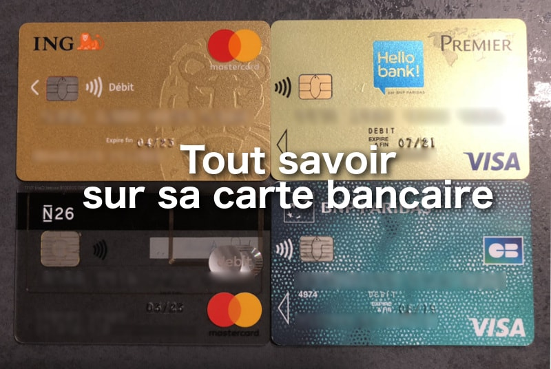 tout savoir sur sa carte bancaire
