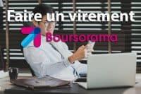 Faire un virement bancaire Boursorama