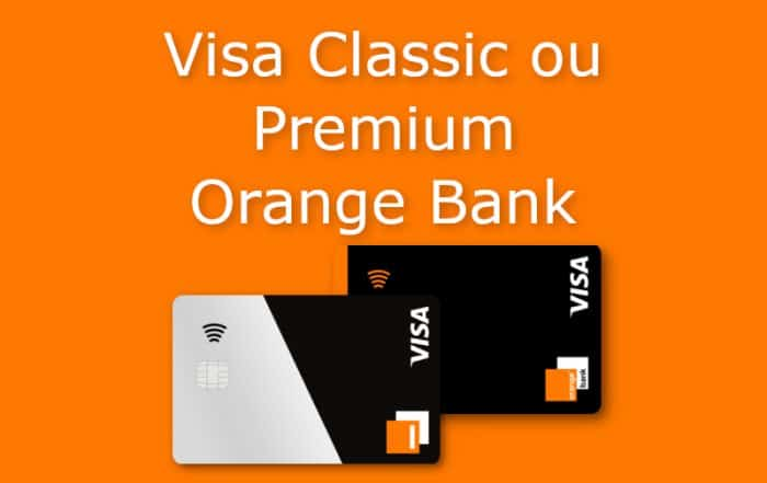 visa classic ou premium orange bank