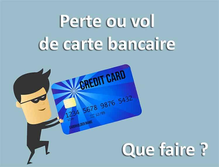 Que faire en cas de perte ou vol de carte bancaire