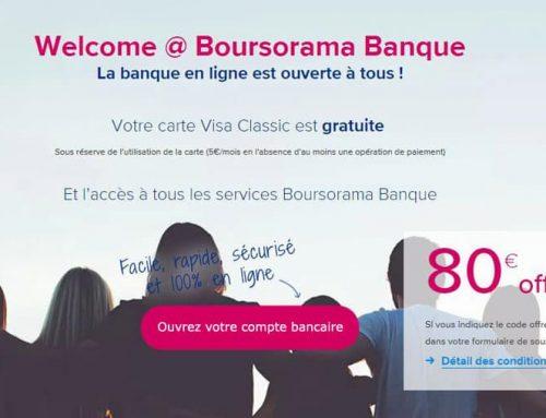 Offre Welcome Boursorama, compte gratuit sans conditions